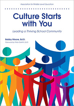 Culture Starts With You: Leading a Thriving School Community