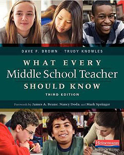 What Every Middle School Teacher Should Know 3rd Edition